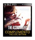 The Evil Within - The Assignment (PS3)